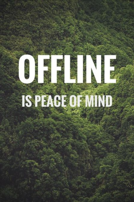 offline is a peace of mind